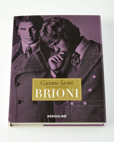 Gaetano Savini The Man Who Was Brioni Hardcover Book