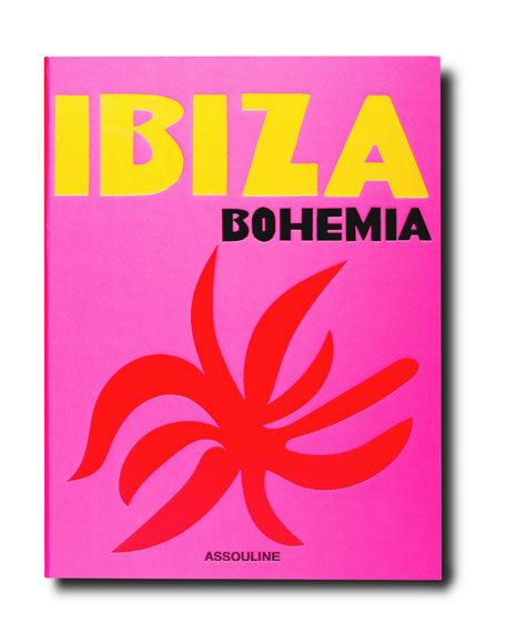 Assouline Publishing Ibiza Bohemia Book