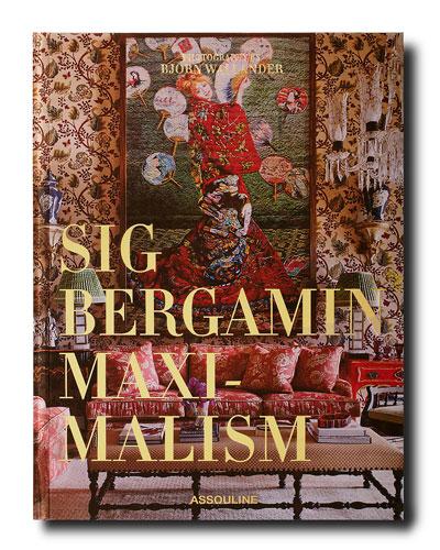 Maximalism Book by Sig Bergamin