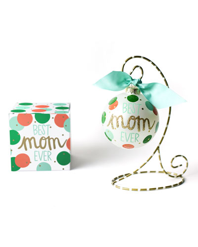 Best Mom Ever Glass Ornament with Stand