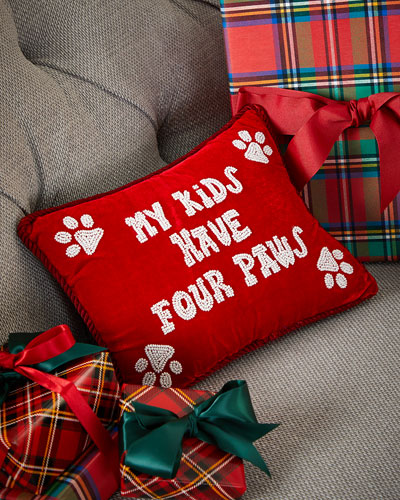My Kids Have Four Paws Pillow