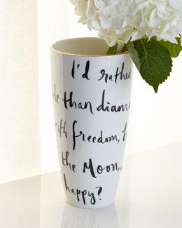 Daisy Place Wit & Wisdom Vase