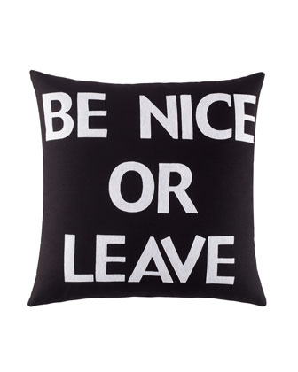 Be Nice or Leave Pillow, 22